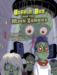 Boffin Boy And The Moon Zombies : Set 3, Paperback Book