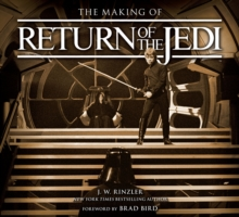 The Making of Return of the Jedi : The Definitive Story Behind the Film, Hardback Book