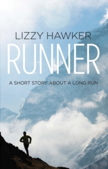 Runner : A Short Story About a Long Run, Paperback Book