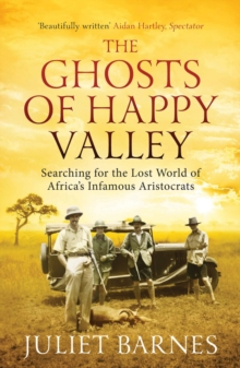 The The Ghosts of Happy Valley, Paperback Book