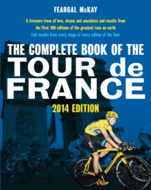 The The Complete Book of the Tour de France, Paperback Book