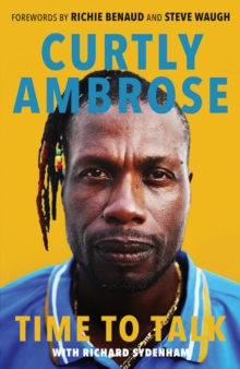 Sir Curtly Ambrose : Time to Talk, Paperback Book