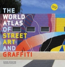 The World Atlas of Street Art and Graffiti, Paperback / softback Book