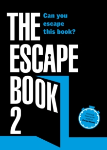 The Escape Book 2 : Can you escape this book?, Paperback / softback Book