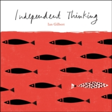 Independent Thinking, Paperback Book