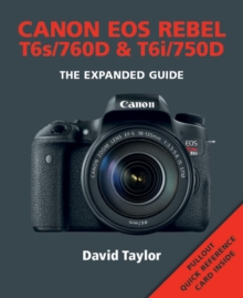 Canon Rebel T6s/EOS 760D & Rebel T6i/EOS 750D, Paperback / softback Book