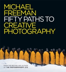 Fifty Paths to Creative Photography, Paperback / softback Book