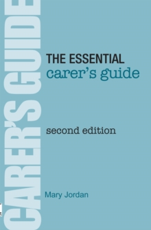 The Essential Carer's Guide, Paperback Book