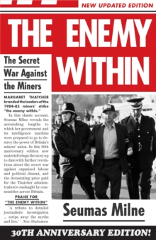 The Enemy within : The Secret War Against the Miners, Paperback Book