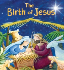 New Testament: the Birth of Jesus (My First Bible Stories), Paperback Book