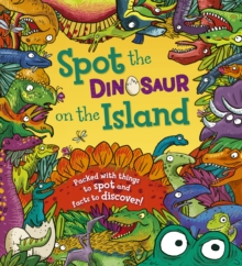 Spot the Dinosaur on the Island, Paperback Book