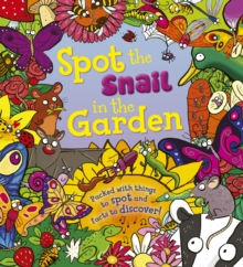 Spot the Snail in the Garden, Paperback Book
