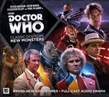 Doctor Who: Classic Doctors, New Monsters : Volume 1, CD-Audio Book