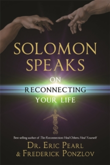 Solomon Speaks on Reconnecting Your Life, Paperback Book