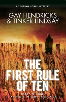 The First Rule of Ten : A Tenzing Norbu Mystery, Paperback Book