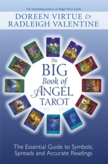 Big Book of Angel Tarot : The Essential Guide to Symbols, Spreads and Accurate Readings, Paperback Book