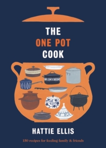 The One Pot Cook, Hardback Book