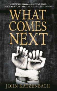 What Comes Next, Hardback Book