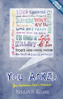 You Asked : Your Questions. God's Answers., Paperback / softback Book