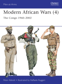 Modern African Wars 4 : The Congo 1960-2002, Paperback Book