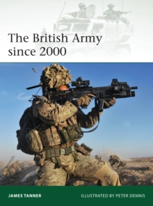 The British Army Since 2000, Paperback Book