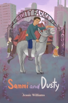 Sammi and Dusty, Paperback Book