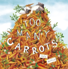 Too Many Carrots, Paperback Book