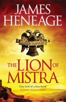 The Lion of Mistra : A rich tale of clashing empires, Paperback Book