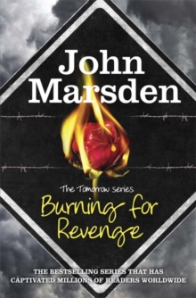 The Tomorrow Series: Burning for Revenge : Book 5, Paperback Book