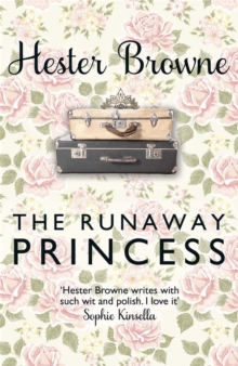 The Runaway Princess : A Feel-Good Comedy for All True Romantics!, Paperback Book
