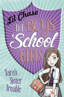 The Boys' School Girls: Tara's Sister Trouble, Paperback Book