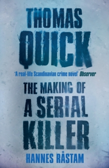 Thomas Quick : The Making of a Serial Killer, Paperback Book