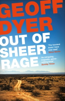 Out of Sheer Rage : In the Shadow of D. H. Lawrence, Paperback Book