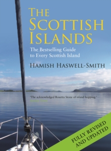 The Scottish Islands : The Bestselling Guide to Every Scottish Island, Hardback Book