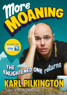 More Moaning : The Enlightened One Returns, Hardback Book