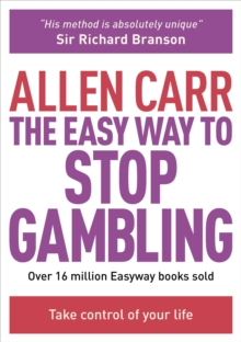 The Easy Way to Stop Gambling, Paperback Book