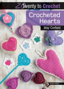 Twenty to Make: Crocheted Hearts, Paperback Book