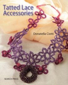 Tatted Lace Accessories, Paperback Book