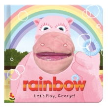 Let's Play, George! : Rainbow Hand Puppet Fun, Hardback Book