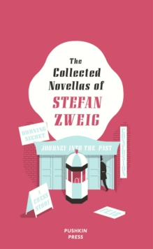 The Collected Novellas of Stefan Zweig, Hardback Book