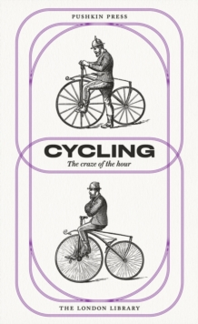 Cycling : The Craze of the Hour, Paperback Book