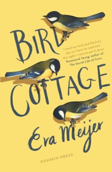 Bird Cottage, Hardback Book