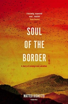 Soul of the Border, Paperback / softback Book