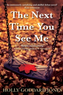 The Next Time You See Me, Paperback Book