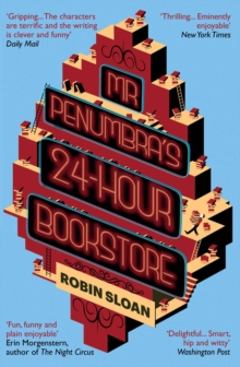 Mr Penumbra's 24-Hour Bookstore, Paperback Book