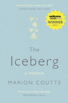 The Iceberg : A Memoir, Paperback Book