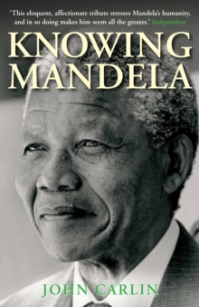 Knowing Mandela, Paperback Book