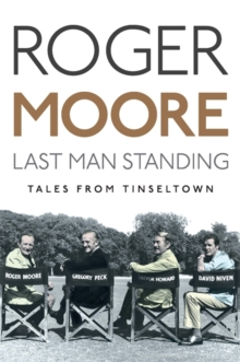 Last Man Standing : Tales from Tinseltown, Hardback Book