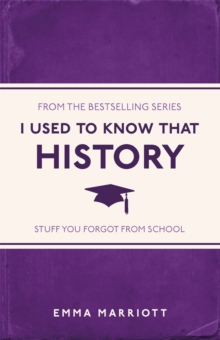 I Used to Know That : History, Paperback Book