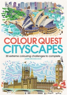 Colour Quest Cityscapes : 30 Extreme Colouring Challenges to Complete, Paperback / softback Book